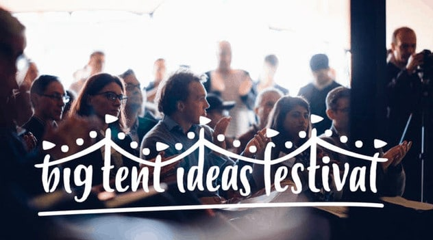 Big Tent Ideas Festival